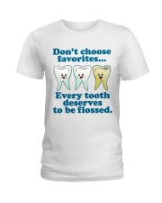 Teeth don't choose Ladies T-Shirt thumbnail
