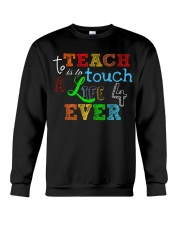 To teach is to tough a life forever Crewneck Sweatshirt thumbnail