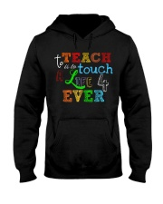 To teach is to tough a life forever Hooded Sweatshirt thumbnail