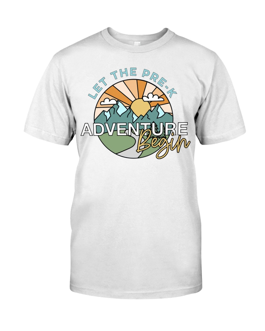 Let the pre k adventure begin Classic T-Shirt
