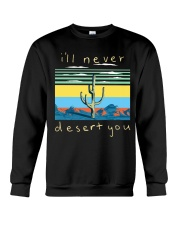 I'll never desert you Crewneck Sweatshirt thumbnail