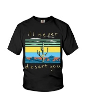I'll never desert you Youth T-Shirt thumbnail