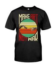 Make art Classic T-Shirt front