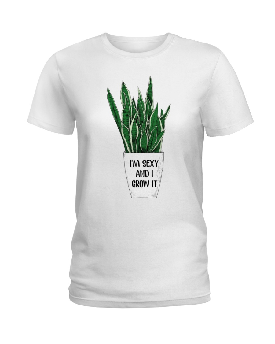 I'm sexy and i grow it Ladies T-Shirt