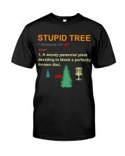 Stupid tree Classic T-Shirt front