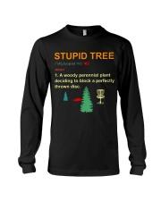 Stupid tree Long Sleeve Tee thumbnail