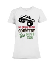 Country girls play with Trucks Premium Fit Ladies Tee thumbnail