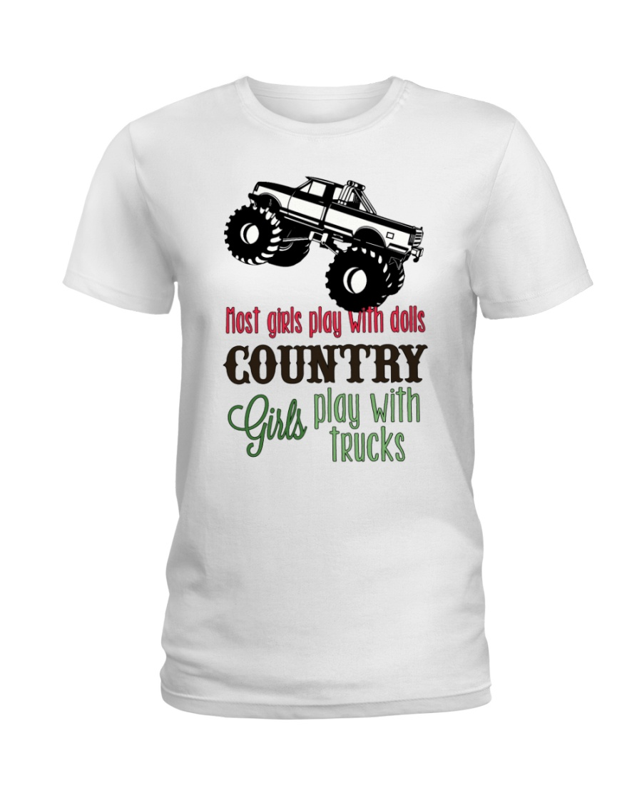Country girls play with Trucks Ladies T-Shirt