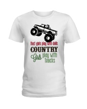 Country girls play with Trucks Ladies T-Shirt front