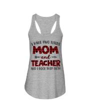 Mom and teacher Ladies Flowy Tank thumbnail