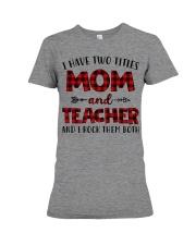 Mom and teacher Premium Fit Ladies Tee thumbnail