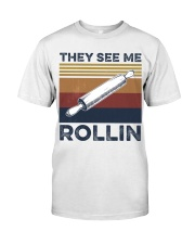 They see me rollin Classic T-Shirt front