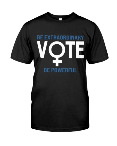I Am A Voter Be Powerful Shirt