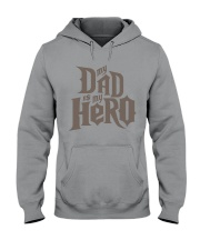 Fathers Day 2018 My Dad Is My Hero Hooded Sweatshirt thumbnail