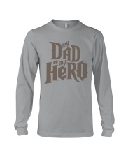 Fathers Day 2018 My Dad Is My Hero Long Sleeve Tee thumbnail