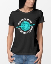 This Crocheter Is Too Legit To Knit Premium Fit Ladies Tee lifestyle-women-crewneck-front-10