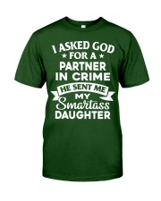 Fathers Day I Asked God For A Partner Classic T-Shirt front