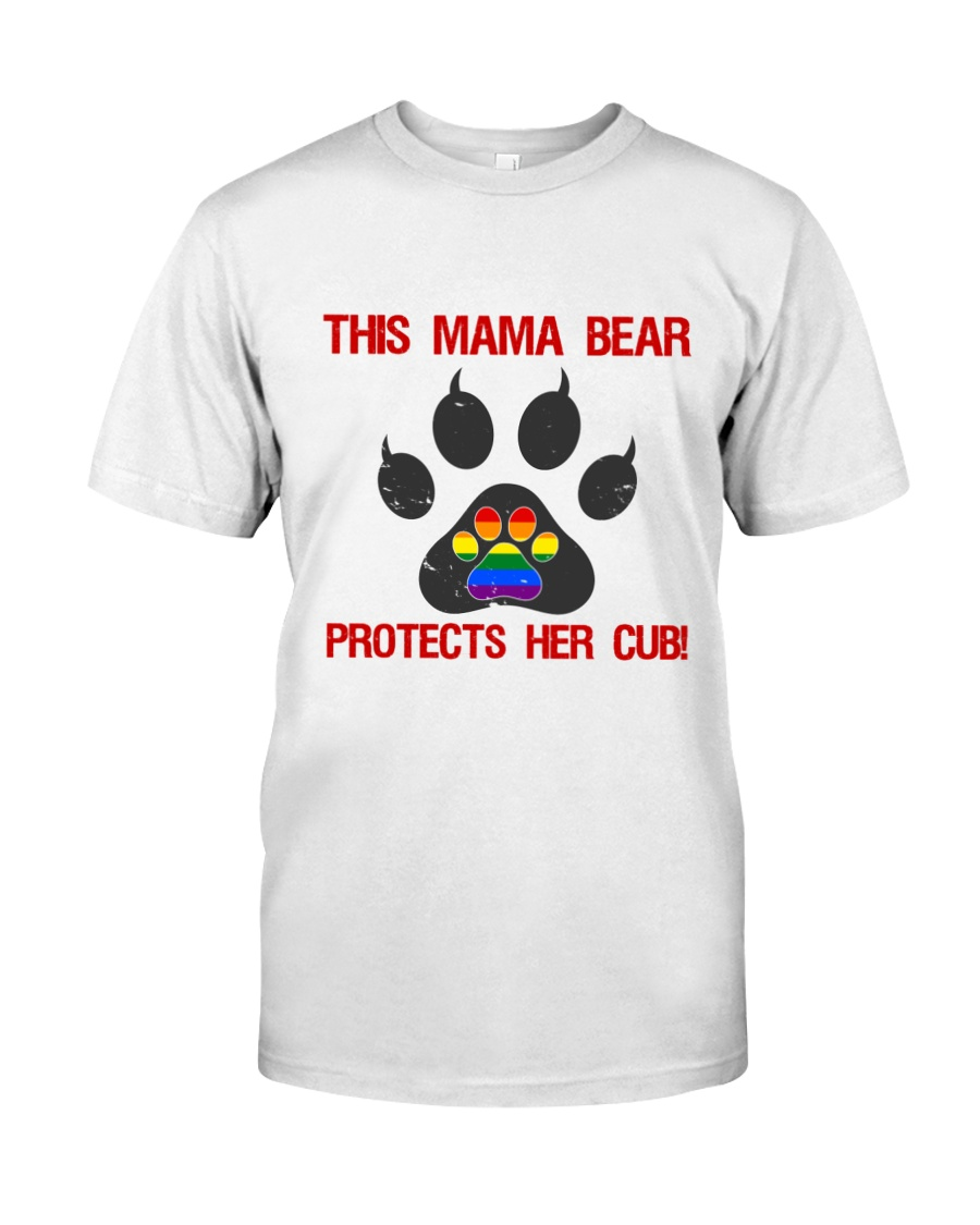 Lgbt Pride Mama Bear Protects Her Cub Classic T-Shirt