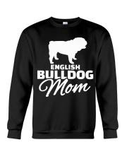 ENGLISH BULLDOG MOM SHIRT Crewneck Sweatshirt thumbnail