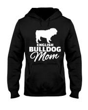 ENGLISH BULLDOG MOM SHIRT Hooded Sweatshirt thumbnail