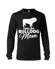 ENGLISH BULLDOG MOM SHIRT Long Sleeve Tee thumbnail