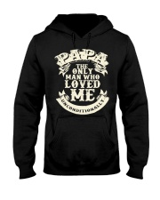 Fathers Day 2018 Papa Love Unconditionally Hooded Sweatshirt thumbnail