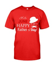Hello June Happy Fathers Day 2018 Classic T-Shirt front