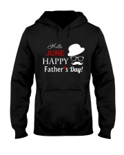 Hello June Happy Fathers Day 2018 Hooded Sweatshirt thumbnail