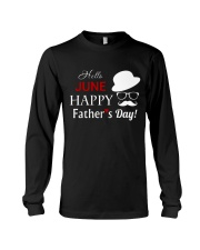 Hello June Happy Fathers Day 2018 Long Sleeve Tee thumbnail