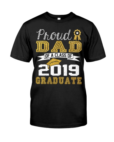 Graduation Proud Dad Of A Class Of 2019 Graduate
