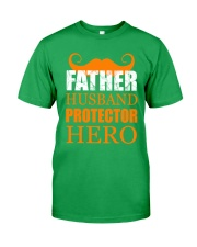 Fathers Day 2018 Father Husband Hero Classic T-Shirt front