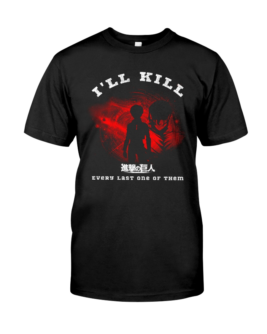 Kill em All Tee Classic T-Shirt