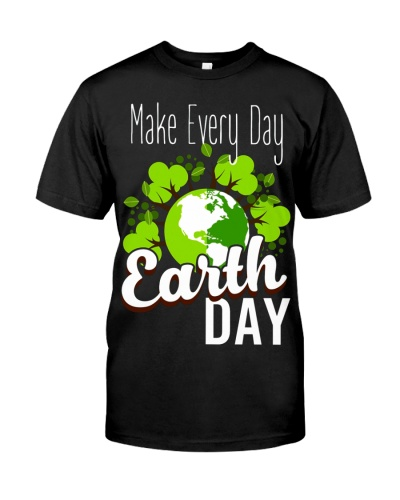 Earth Day Every Day Plant Tree Special Tee