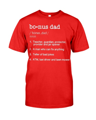 Bonus Dad Definition Tee Funny Fathers Day