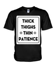 Thick thinghs thin patience V-Neck T-Shirt thumbnail