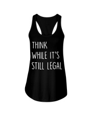 Think While It's Still Legal Ladies Flowy Tank thumbnail