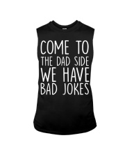 Come to the dad side Sleeveless Tee thumbnail