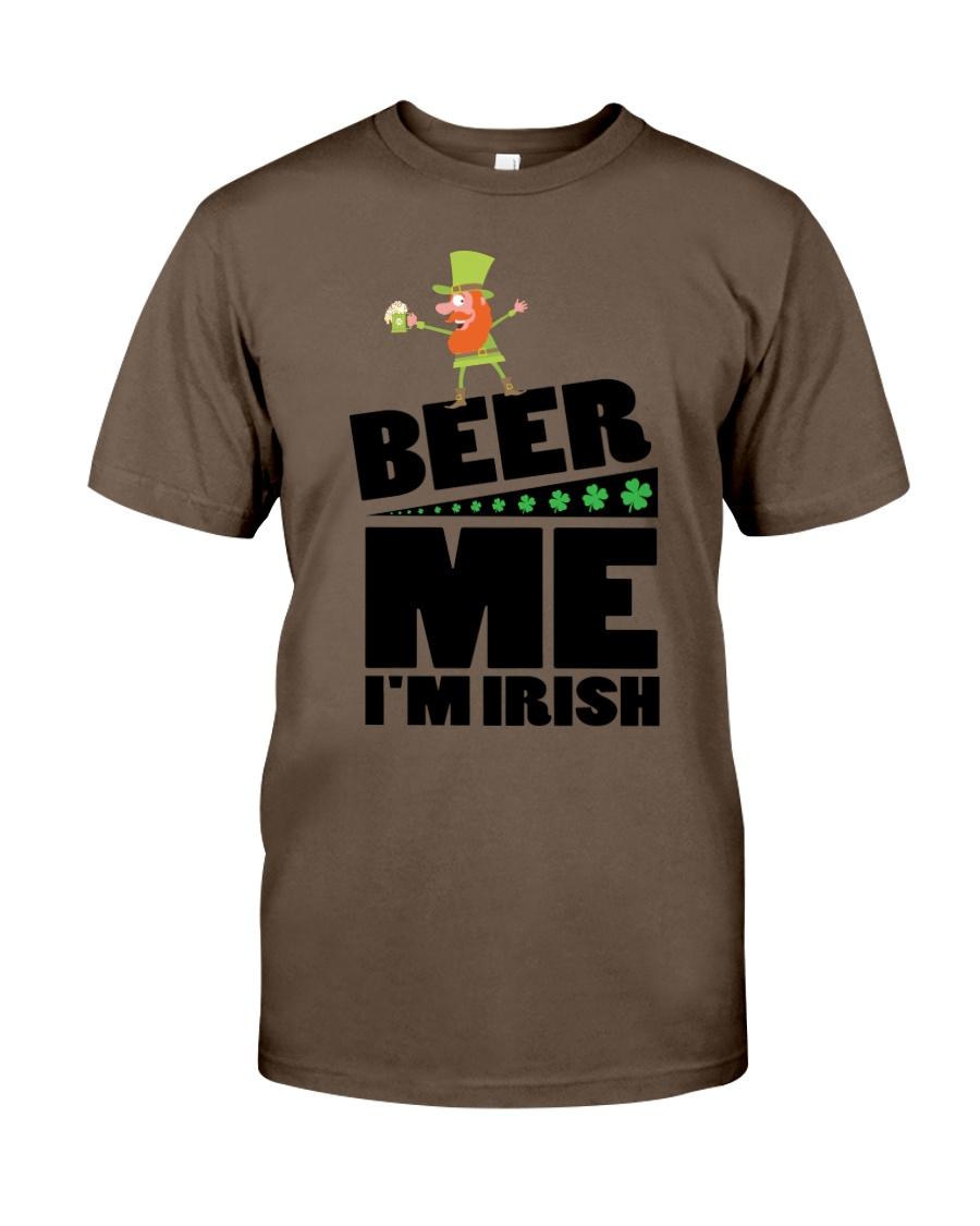 Beer me i'm irish Classic T-Shirt