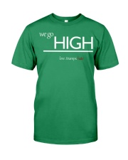 We go high Premium Fit Mens Tee thumbnail
