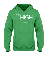 We go high Hooded Sweatshirt thumbnail