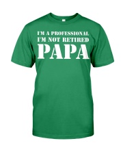I'm Not Retired I'm A Professional Papa Premium Fit Mens Tee thumbnail