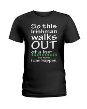 Irishman walks out Ladies T-Shirt thumbnail