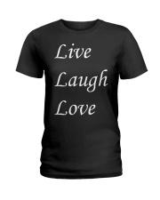 Live Laugh Love Ladies T-Shirt thumbnail