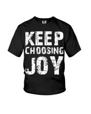 Keep choosing joy Youth T-Shirt thumbnail