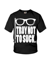 Try Not To Sucks Youth T-Shirt thumbnail