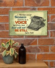 I write only bacause 17x11 Poster poster-landscape-17x11-lifestyle-23