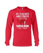Pe Teacher And Coach - Super Mom Job Long Sleeve Tee thumbnail