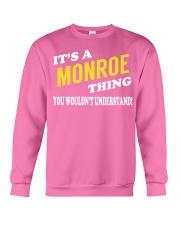 Its a MONROE Thing - Name Shirts Crewneck Sweatshirt thumbnail