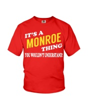 Its a MONROE Thing - Name Shirts Youth T-Shirt thumbnail