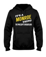 Its a MONROE Thing - Name Shirts Hooded Sweatshirt front